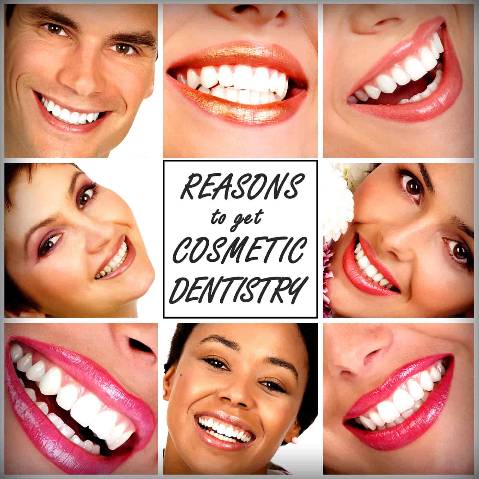 Why Get Cosmetic Dentistry