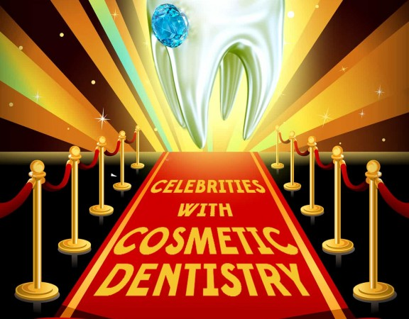 Celebrities Who Received Cosmetic Dentistry